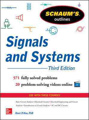 Schaum's Outline of Signals and Systems By Hsu, Hwei